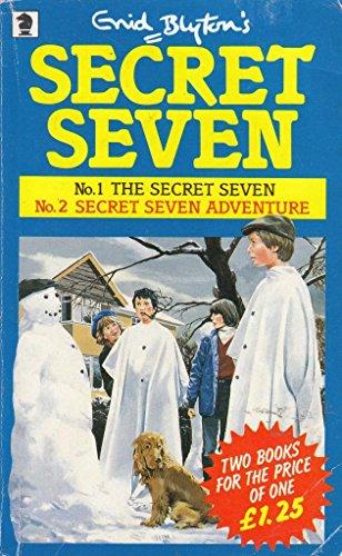 The Secret Seven ; Secret Seven adventure