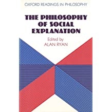 The Philosophy of Social Explanation