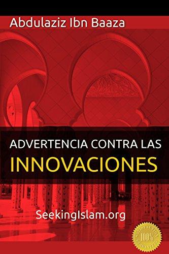 Advertecia Contra Las Innovaciones por Abdulaziz Ibn Baaz