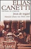 Jeux de regard - Histoire d'une vie 1931-1937