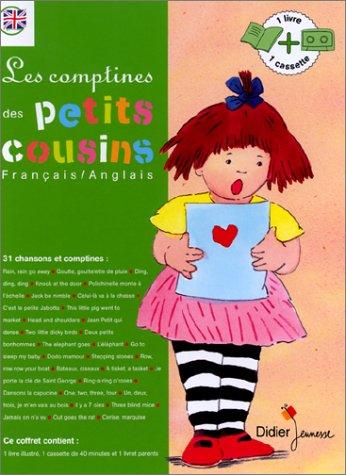 LES COMPTINES DES PETITS COUSINS. Français/anglais, coffret livre et cassette