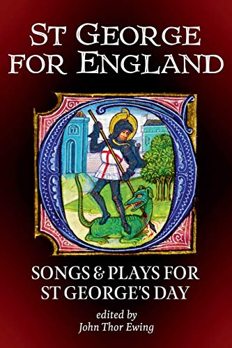 St George for England: Songs and Plays for St George's Day (Songs and Plays of Britain)