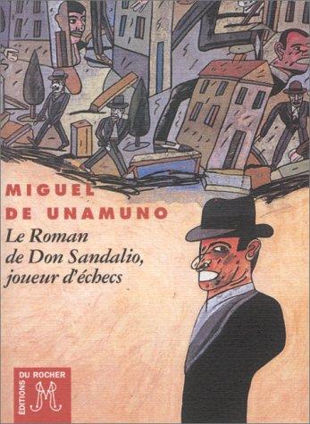 Le Roman de Don Sandalio, joueur d'échecs
