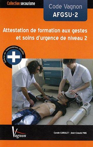 Code Vagnon AFGSU-2 Attestation de formation aux gestes et soins d'urgence de niveau 2