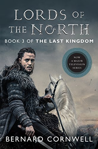 LORDS OF THE NORTH (The Last Kingdom)
