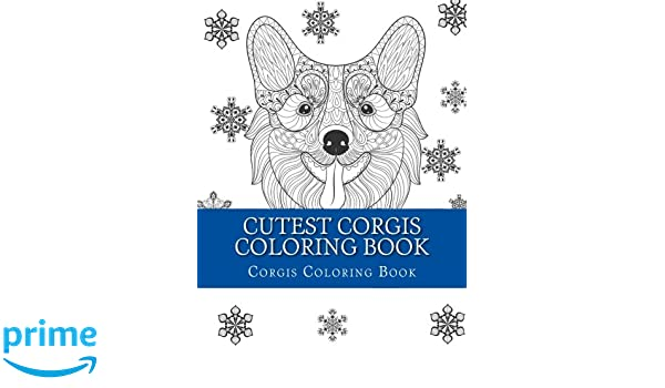 Cutest Corgis Coloring Book Large One Sided Stress Relieving