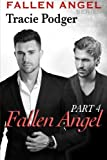 Fallen Angel, Part 4 - A Mafia Romance: Fallen Angel: Volume 4