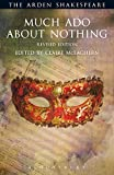 Much Ado About Nothing: Revised Edition (The Arden Shakespeare Third Series)