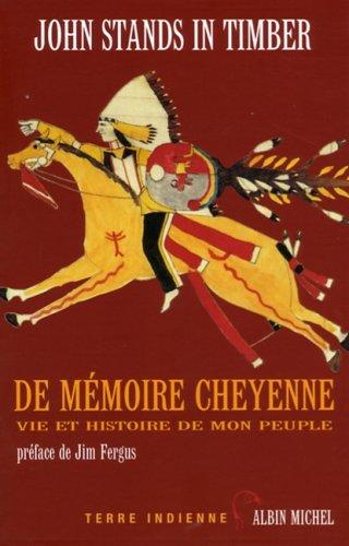 de-mmoire-cheyenne-vie-et-histoire-de-mon-peuple