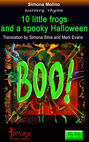 10 little frogs and a spooky Halloween (itty bitty Vol. 2) (Italian Edition)