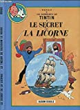 Le secret de la Licorne Suivi de Le trésor de Rackham le Rouge (Les aventures de Tintin)