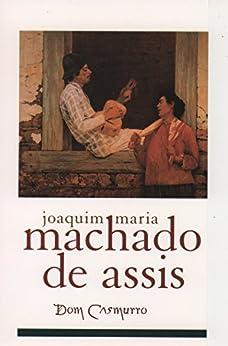 Dom Casmurro (Library of Latin America) von [de Assis, Joaquim Maria Machado, John A. Gledson, Joao Adolfo Hansen]