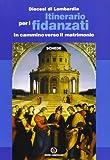 Scarica Libro Itinerario per i fidanzati In cammino verso il matrimonio (PDF,EPUB,MOBI) Online Italiano Gratis