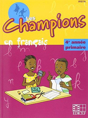 Champions en Français Rdc Quatrième Annee Eleve