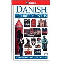 Hugo Danish in Three Months: Simplified Language Course (Hugo in 3 Months)