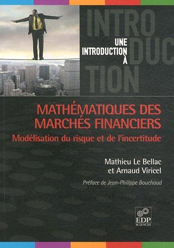 Mathematiques des Marches Financiers par Le Bellac Mathieu