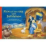 Rica auf dem Weg nach Bethlehem: Ein Folien-Adventskalender zum Vorlesen und Gestalten eines Fensterbildes