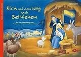 Rica auf dem Weg nach Bethlehem: Ein Folien-Adventskalender zum Vorlesen und Gestalten eines Fensterbildes - Katharina Wilhelm