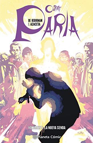 Paria (Outcast) nº 05/08: Volumen 5: La nueva senda por Robert Kirkman