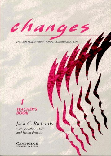 Changes 1 Teacher's book: English for International Communication: Level 1 by Jack C. Richards (1994-09-08)