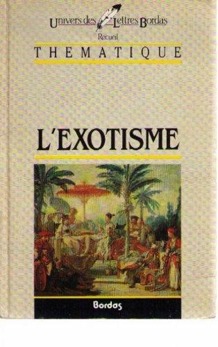 MATHE/ULB L'EXOTISME (Ancienne Edition) par Roger Mathé
