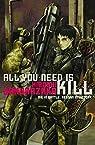 All you need is kill (roman) par Sakurazaka