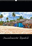 Dominikanische Republik (Wandkalender 2020 DIN A3 hoch): Inselparadies in der Karibik (Monatskalender, 14 Seiten ) (CALVENDO Orte) -