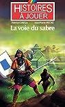 Histoires à jouer : La voie du sabre par Pécau