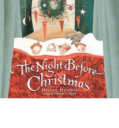 the-night-before-christmas-author-holly-hobbie-published-on-october-2013