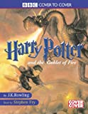 Rowling, Joanne K., Vol.4 : Harry Potter and the Goblet of Fire, 14 Cassetten; Harry Potter und der Feuerkelch, 14 Cassetten, engl. Version (Cover to Cover)