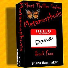 Metamorphosis (Twelve Terrifying Tales for 2011) by [Hammaker, Shana]