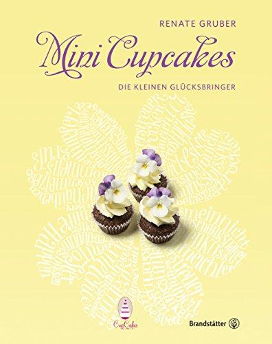 Mini Cupcakes: Die kleinen Glücksbringer