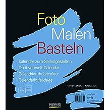 Foto, Malen, Basteln schwarz (klein): Kalender zum Selbstgestalten. Immer währendes Kalendarium
