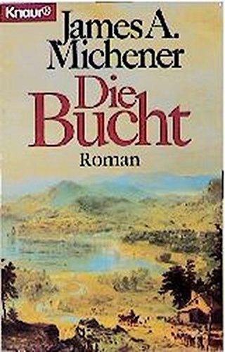 Die Bucht (Knaur Taschenbücher. Romane, Erzählungen)