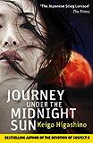 Journey Under the Midnight Sun (English Edition)