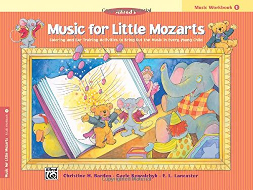 Music for Little Mozarts: Music Workbook 1: A Piano Course to Bring Out the Music in Every Young Child
