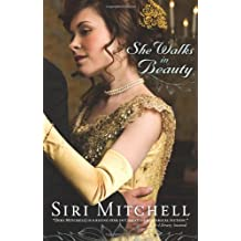 By Mitchell, Siri ( Author ) [ She Walks in Beauty ] Apr - 2010 { Paperback }