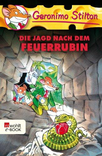 Die Jagd nach dem Feuerrubin (Geronimo Stilton 26) (German Edition ...