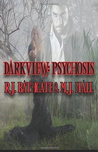 Darkview: Psychosis: Volume 1 by R. J. Bathgate (2013-02-17)