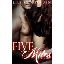 Five Miles (Gypsy Brothers Book 3)