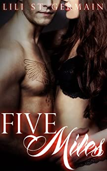 Five Miles (Gypsy Brothers Book 3) by [St Germain, Lili]