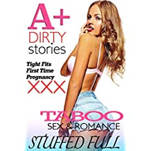 STUFFED FULL (Explicit Erotica Stories Collection)