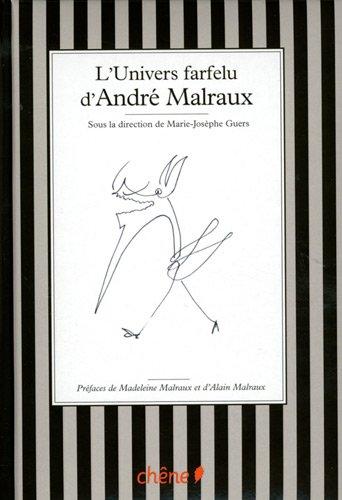 L'univers farfelu d'André Malraux