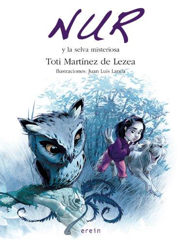 Nur Y La Selva Misteriosa (Nur en castellano)