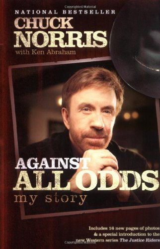 Against All Odds: My Story por Chuck Norris