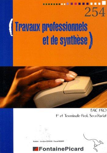 Travaux professionnels et de synthèse 1e et Tle Bac pro secrétariat : Entraînement à l'épreuve E3-B