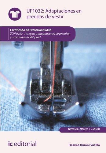 Adaptaciones en prendas de vestir. TCPF0109 (Spanish Edition) (De Vestir Prendas)