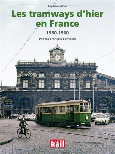 Les traways d'hier en France : 1950-1960 de Elie Mandrillon (4 mai 2015) Reli