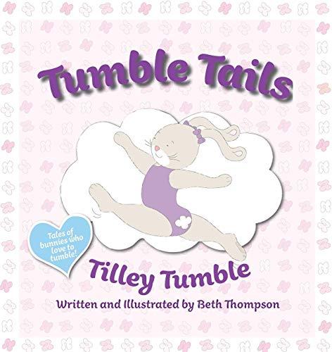 Tumble Tails: Tilley Tumble por Beth Thompson