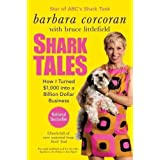 By Corcoran, Barbara [ [ Shark Tales: How I Turned $1,000 Into a Billion Dollar Business ] ] Feb-2011[ Paperback ]
